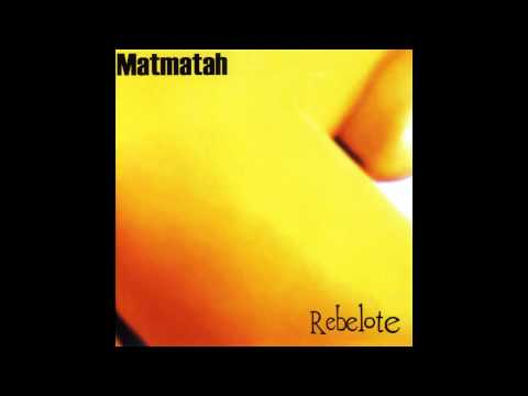 Matmatah - Abonné absent