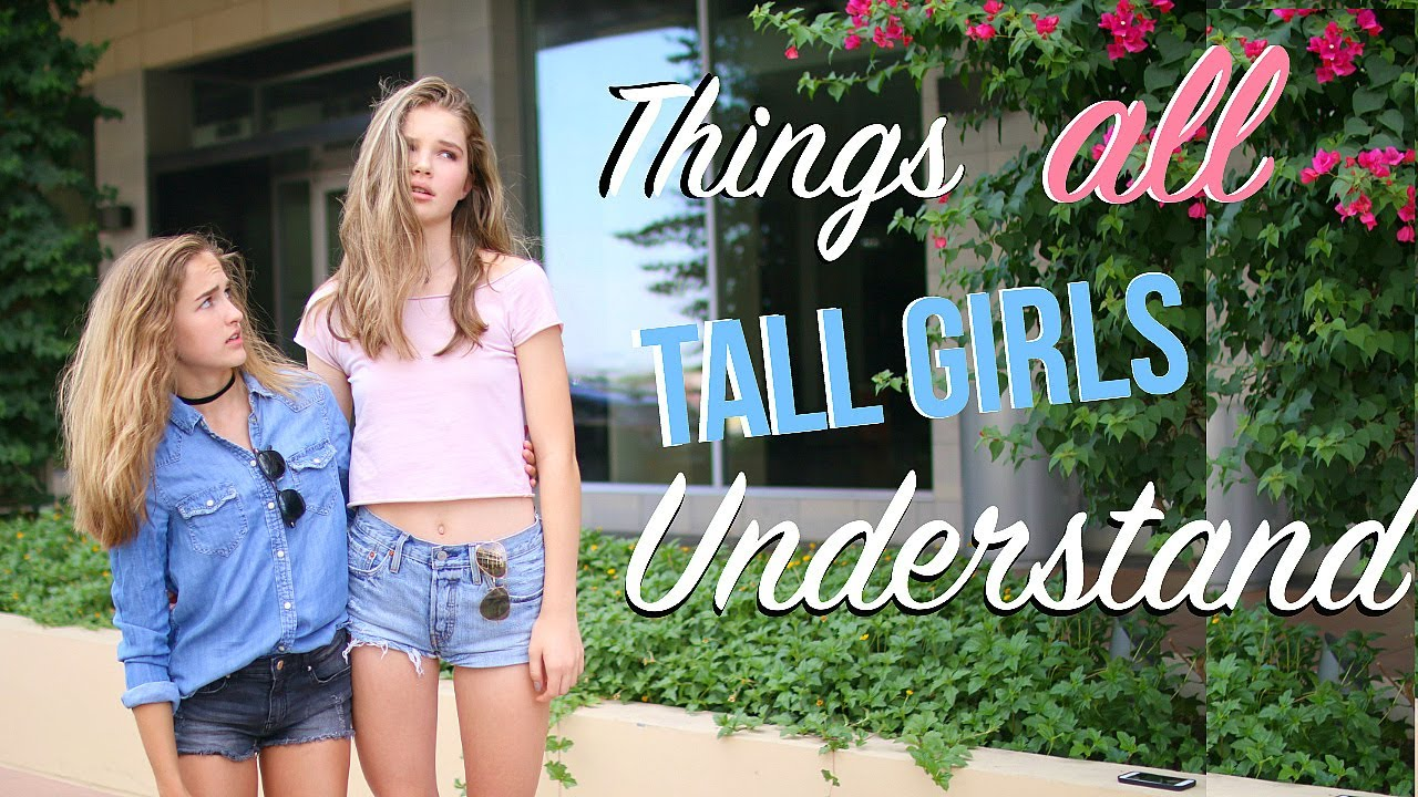 8 real problems that only tall girls will understand