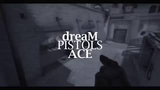 dream pistols ace