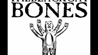 The Black Cat Bones- Send You Back (OFFICIAL VIDEO)
