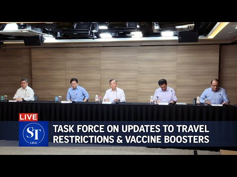 Singapore to lift some travel restrictions; Covid-19 task force gives updates on vaccine boosters