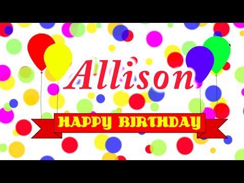 Happy Birthday Allison Song