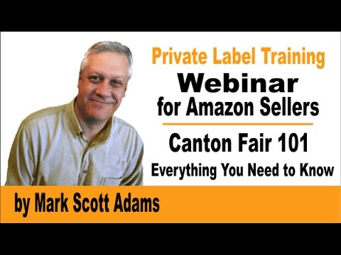 The Canton Fair 101   everything you need to know to grow your FBA Amazon private label business