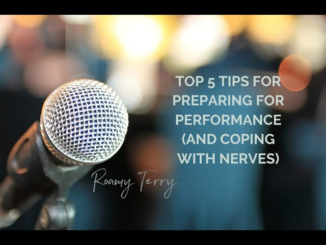 Preparing for Performance in 5 Simple Steps...