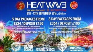 Heatwave 2016 - Hotel BH Mallorca & BCM Club Preview