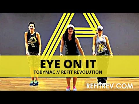 Eye On It  ToMac  Dance Fitness  REFIT® Revolution