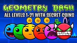 Прохождение всех уровней в Geometry Dash 1-21 all levels and COINS