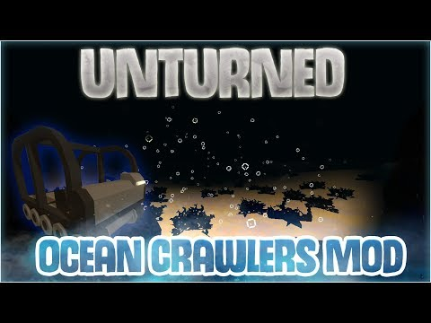 Ocean Crawler Vehicles In UNTURNED! ~ Mod Review with LiamDoesGame