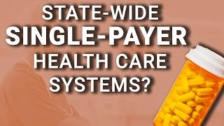 How Could Single Payer Healthcare Become a Reality?