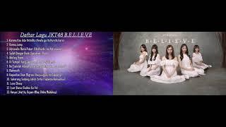 Daftar Lagu JKT48 B.E.L.I.E.V.E