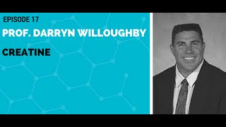 Prof. Darryn Willoughby: Creatine