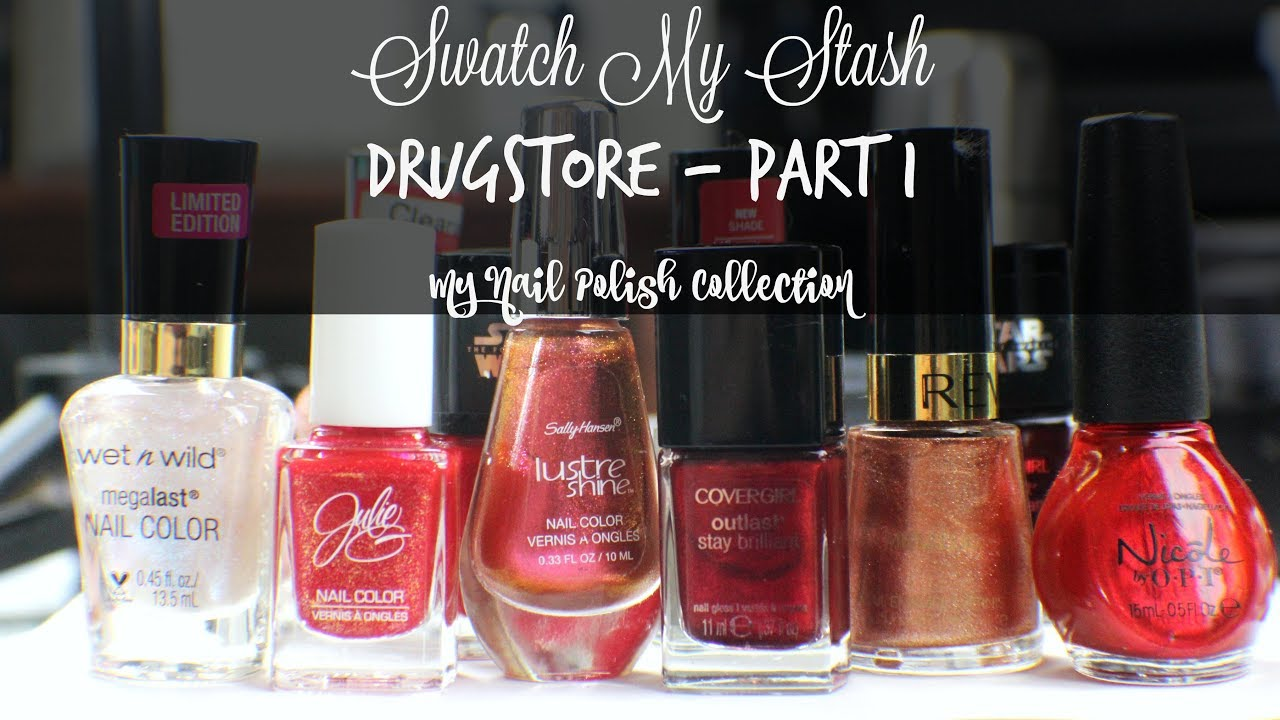 Swatch My Stash - Drugstore Part 1 | My Nail Polish Collection - YouTube