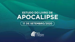 Estudo do Livro de Apocalipse #11 - 17/09/2020