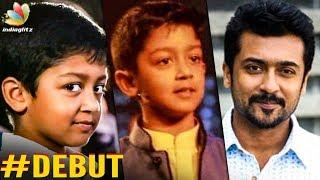 Suriyas Son Dev Turns an Actor | Hot Tamil Cinema News