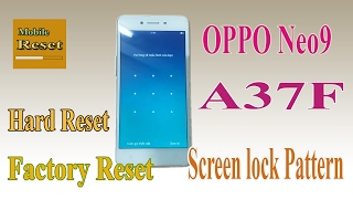 hard reset full factory neo9 a37f bypass screen lock pattern