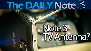 Samsung Galaxy Note 3 TV Antenna: Everything You Ever Wanted To Know
