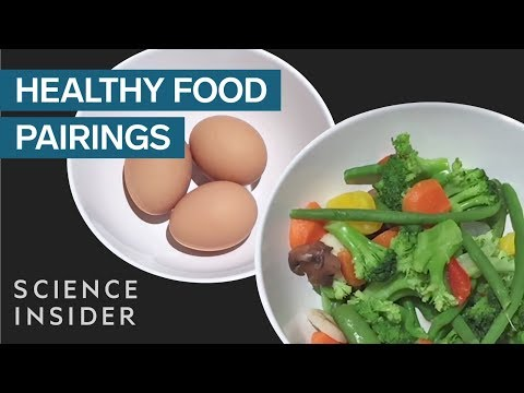 Foods That Get Healthier When You Eat Them Together