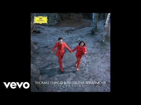 Thomas Enhco, Vassilena Serafimova - Éclipse (Audio)