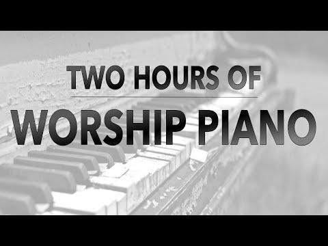 hillsong-two-hours-of-worship-piano-youtube