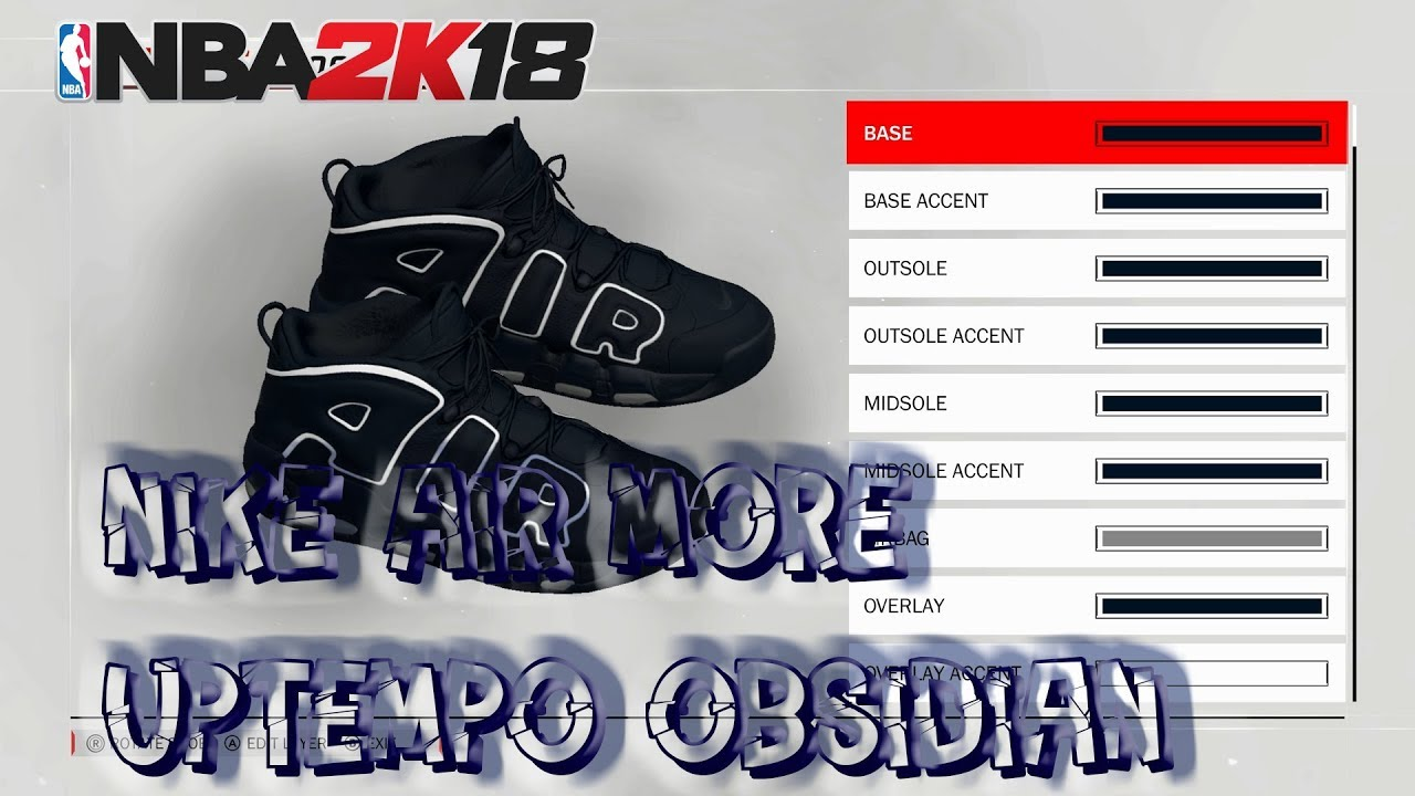 NBA 2K18 Shoe Creator | Nike Air More Uptempo Obsidian Video | Xbox One PS4