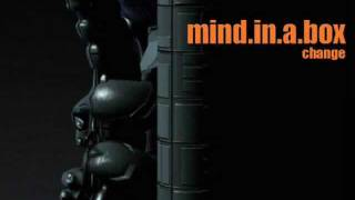 Mind In A Box - Change