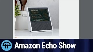 Echo Show - The Future, Today!