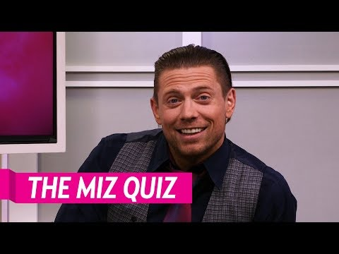 Mike 'The Miz' Mizanin Plays The Miz Quiz