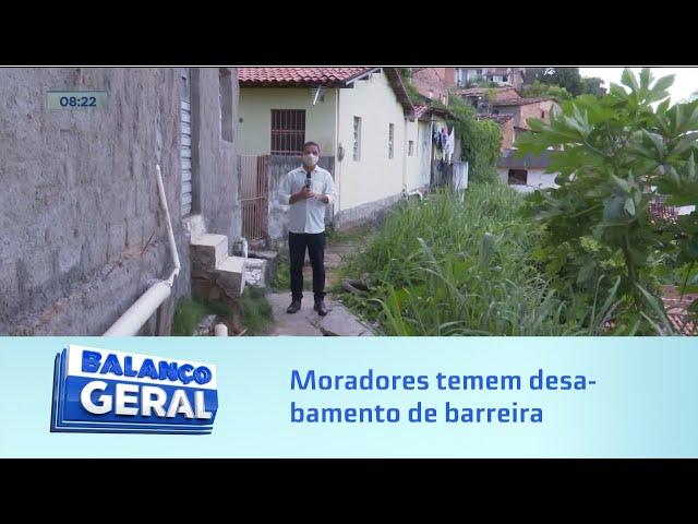 Chegada das chuvas: Moradores temem desabamento de barreira na Grota do Aterro