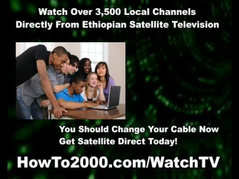 Ethiopian Satellite Television | Watch Over 3500 Local Channels!
