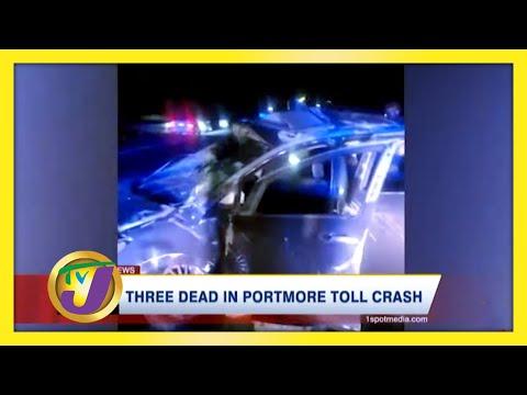 3 Dead in Portmore Toll Crash in Jamaica | TVJ News