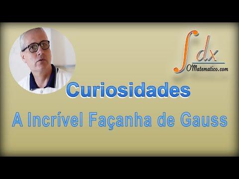 Grings - Curiosidades: A Incrível Façanha de Gauss
