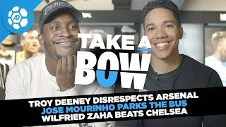 Troy Deeney Mocks Arsenal, Mourinho Parks The Bus, Wilfried Zaha Beats Chelsea - Take a Bow