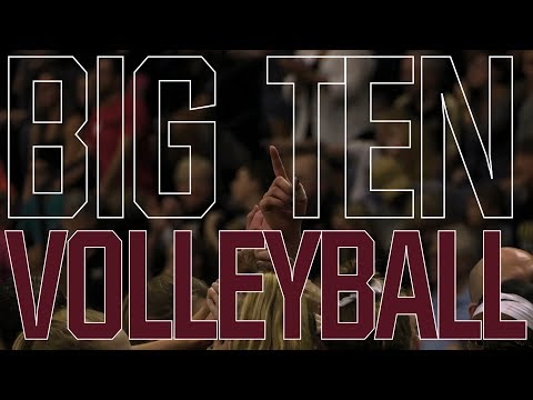 The Return of Big Ten Volleyball 2017!