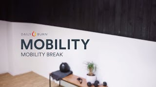 Daily Burn Mobility: Your 3-Minute Mobility Break