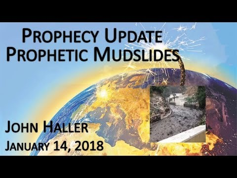 2018 01 14 John Haller's Prophecy Update