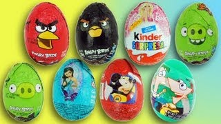 8 EPIC Kinder Surprise Eggs - Angry Birds - Mickey Mouse - Barbie - Phineas & Ferb - Thinker Bell