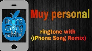 Yandel_-Muy Personal_-ft J Balvin_-ringtone with_-(Iphone Song Remix)