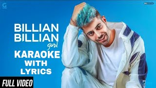 Billian Billian Akhiya Karaoke Instrumental Guri | Beat Guru | Latest Punjabi Songs Karaoke 2018