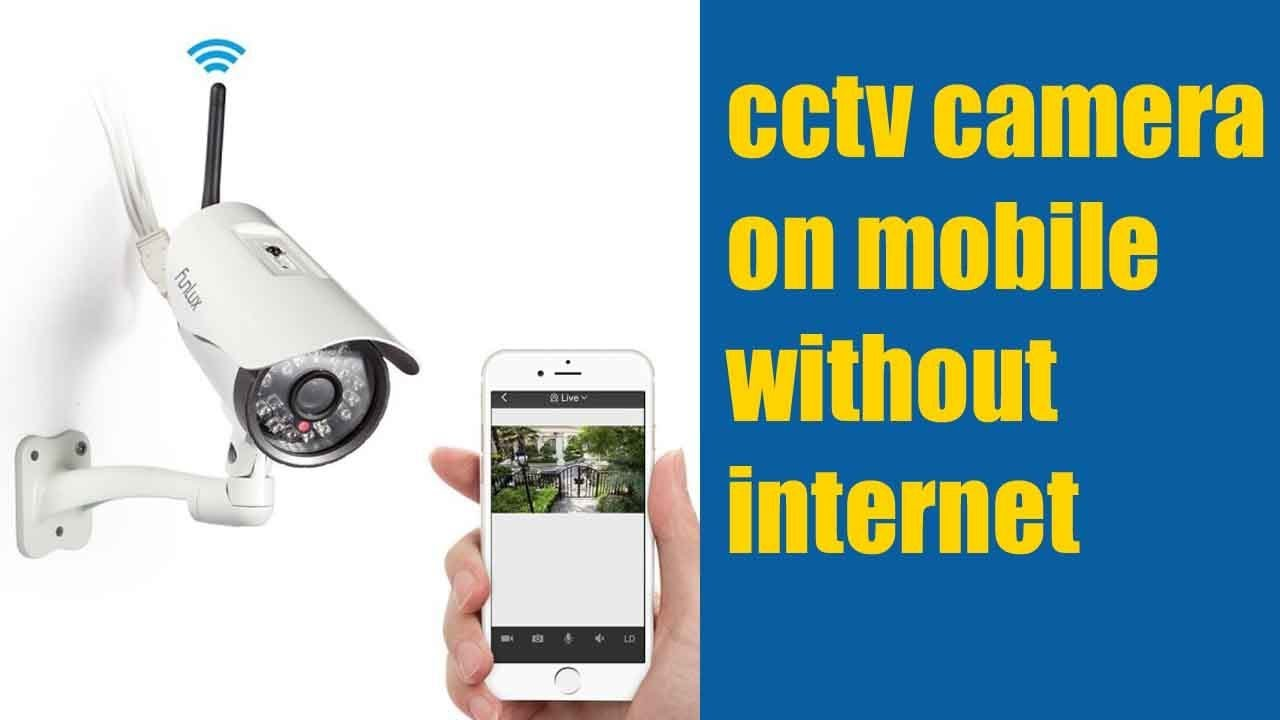 Cctv Camera On Mobile Without Internet Online It Solution Youtube