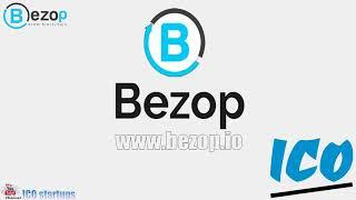 Bezop ICO обзор компании! Bezop - это децентрализованный распределенный онлайн бизнес! ICO LIVE!