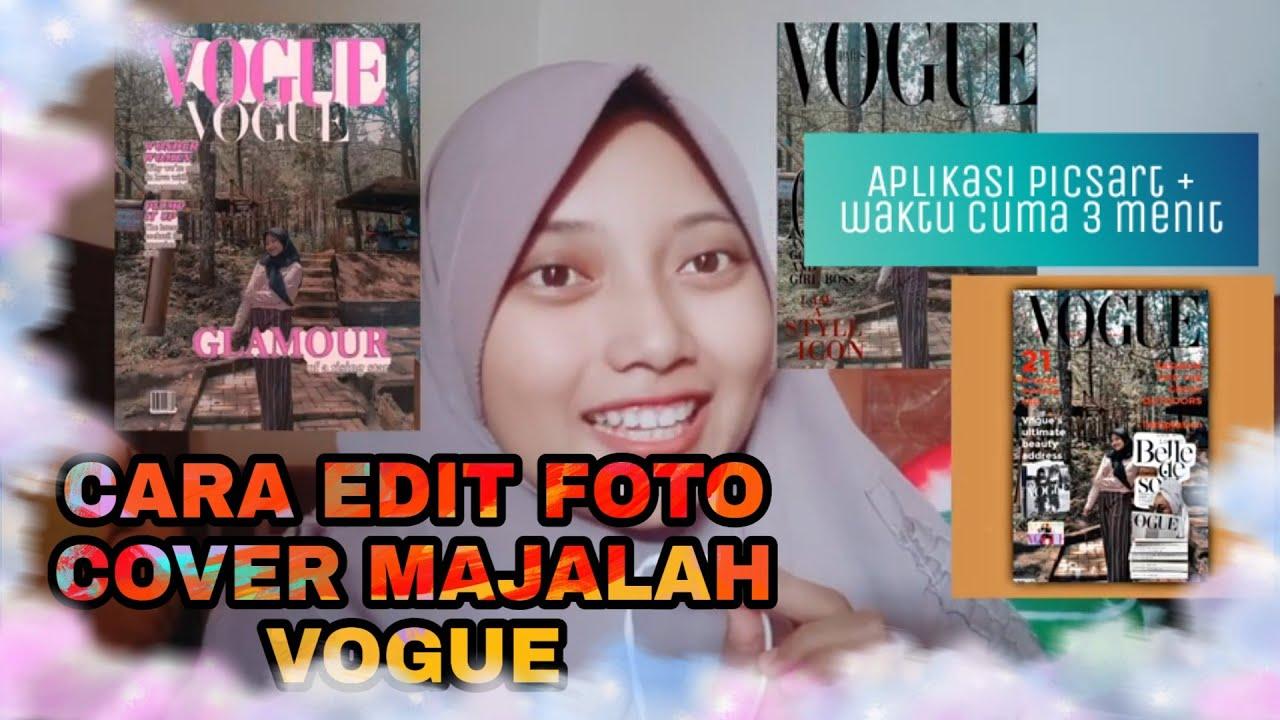 CARA EDIT FOTO ALA COVER MAJALAH VOGUE - YouTube