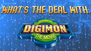 What's the Deal With Digimon the Movie?