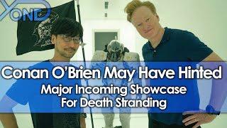 Conan O'Brien May Have Hinted Major Incoming Death Stranding Showcase