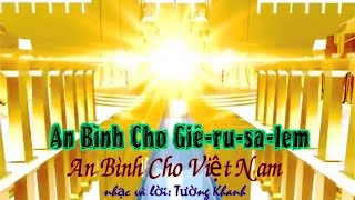 An bình cho Giê ru sa lem - An Bình cho Việt Nam