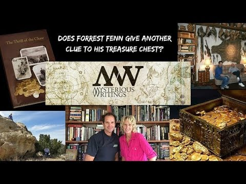 Does Forrest Fenn Give Another Clue to his Treasure Chest in