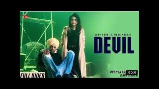 Devil (Full ) Sony Maan Feat.Mukh Mantri |Ranbir Bath|Latest Punjabi Songs 2019|62west Studio
