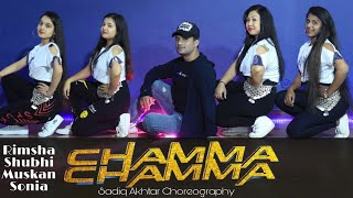 Chamma Chamma Dance Cover | Fraud Saiyaan | Sadiq Akhtar Choreography | Neha Kakkar
