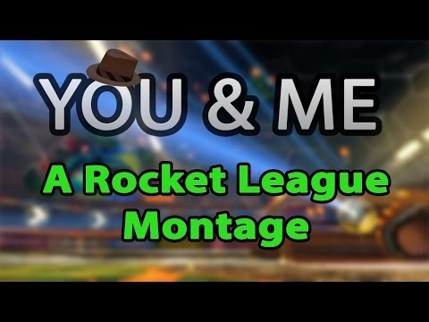 YOU & ME - Rocket League Montage #2 by Stuxi (50 hours)