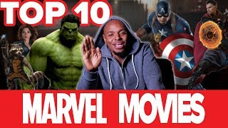 Top 10 Best Marvel Movies So Far - Fight Me