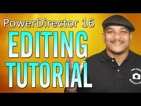 Editing Tutorial - Workflow Series #3 | CyberLink PowerDirector 16